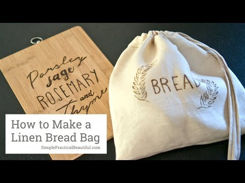 How to Make a Bread Bag