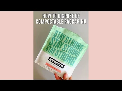 How To Dispose Of Compostable Packaging