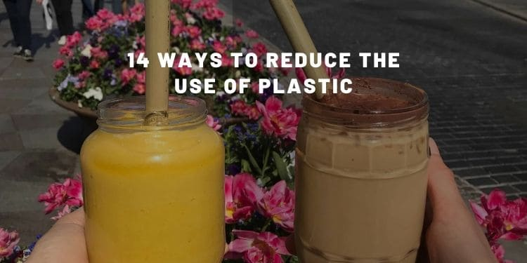 14 ways to reduce the use of plastic - INFOGRAPHIC - Almost Zero Waste