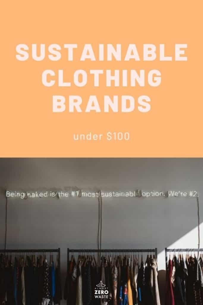 13 Affordable Ethical Clothing Brands Under $100 - Almost Zero Waste