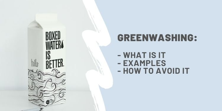 Greenwashing: All You Need To Know - Almost Zero Waste