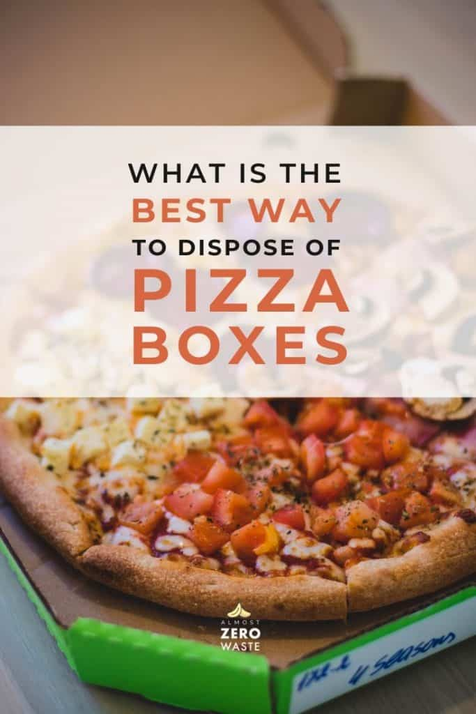 Can You Compost Pizza Boxes? - Almost Zero Waste