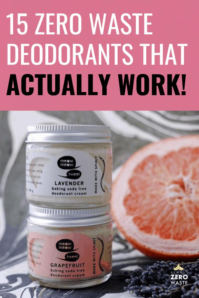 15 Zero Waste Deodorants That Actually Work - Almost Zero Waste
