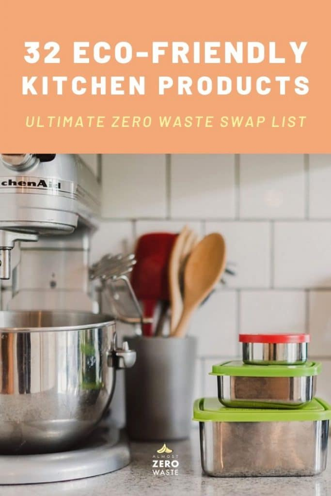 32 Eco-Friendly Kitchen Products (Ultimate List) - Almost Zero Waste