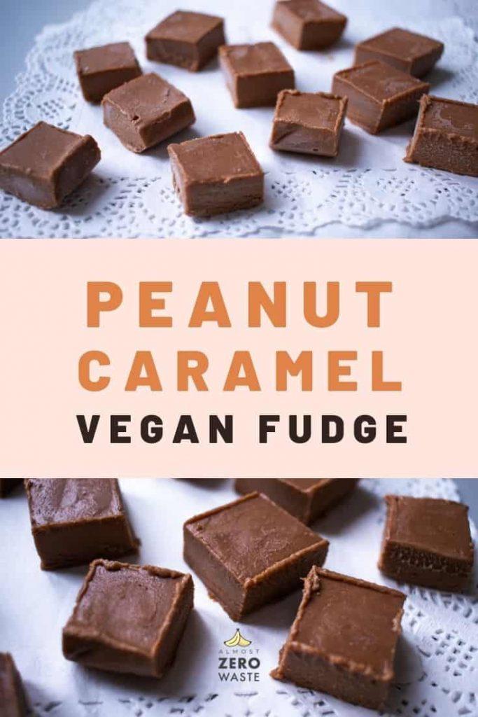 Peanut Caramel Fudge without condensed milk - Almost Zero Waste